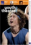 NAYT Youth Theatre Now issue 6